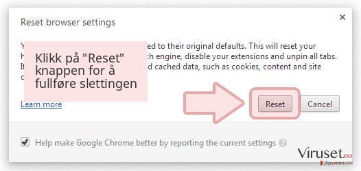 Klikk på 'Reset' knappen for å fullføre slettingen